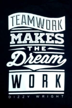 Teamwork makes the dreamwork essay